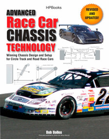 Advanced Race Car Chassis Technology HP1562 (Winning Chassis Design and Setup for Circle Track and Road Race Cars) by Bob Bolles, 9781557885623