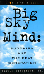 Big Sky Mind (Buddhism and the Beat Generation) by Carole Tonkinson, 9781573225014
