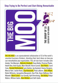 The Big Moo (Stop Trying to Be Perfect and Start Being Remarkable) by The Group of 33, Seth Godin, 9781591841036
