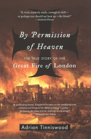 By Permission of Heaven by Adrian Tinniswood, 9781594480393