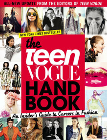 The Teen Vogue Handbook (An Insider's Guide to Careers in Fashion) by Teen Vogue, 9781595142610