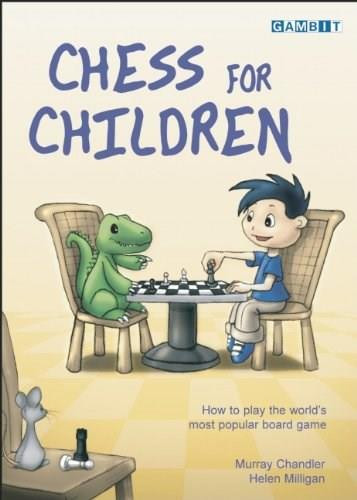 Chess for Children by Murray Chandler, Helen Milligan, Cindy McCluskey, 9781904600060