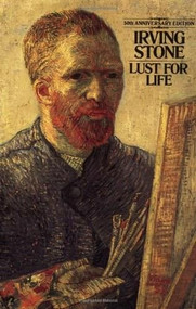 Lust for Life by Irving Stone, 9780452262492