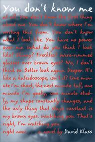 You Don't Know Me by David Klass, 9780312653026