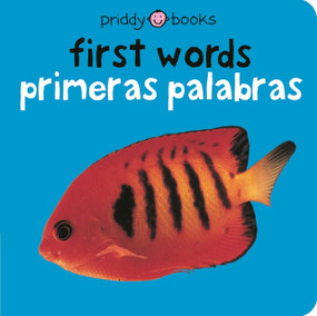 Bilingual Bright Baby First Words (Primeras palabras) by Roger Priddy, 9780312503000