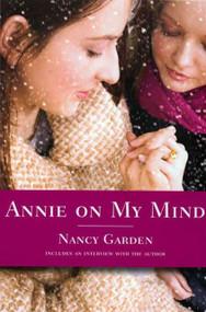 Annie on My Mind by Nancy Garden, 9780374400118