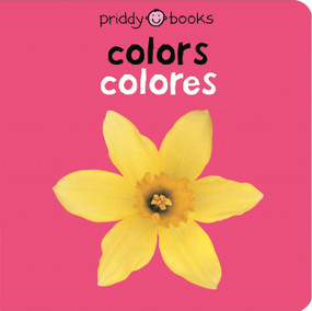 Bilingual Bright Baby: Colors by Roger Priddy, 9780312502973