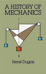 A History of Mechanics by René Dugas, 9780486656328