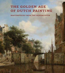 The Golden Age of Dutch Painting (Arabic edition) (Masterpieces from the Rijksmuseum) by Gerdien Wuestman, 9789992142745