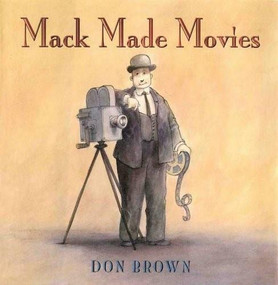 Mack Made Movies by Don Brown, 9781596430914