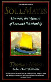 Soul Mates by Thomas Moore, 9780060925758