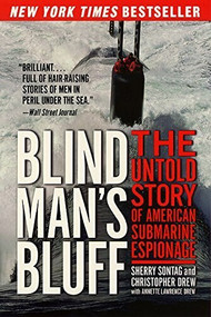 Blind Man's Bluff (The Untold Story of American Submarine Espionage) by Sherry Sontag, Christopher Drew, 9780060977719