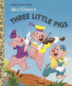 The Three Little Pigs (Disney Classic) by RH Disney, RH Disney, 9780736423120