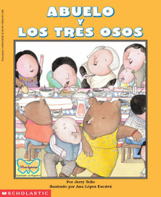 Abuelo and the Three Bears / Abuelo y los tres osos (Bilingual) by Jerry Tello, Ana López Escrivá, 9780590043205