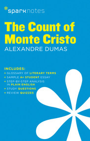 The Count of Monte Cristo SparkNotes Literature Guide by SparkNotes, Alexandre Dumas, 9781411469488