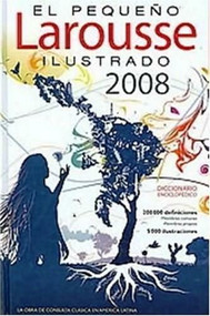 El Pequeno Larousse Ilustrado 2008 by Larousse, 9789702218432