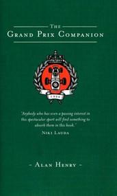The Grand Prix Companion by Alan Henry, 9781840467963