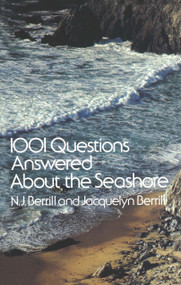 1001 Questions Answered About the Seashore by N. J. Berrill, Jacquelyn Berrill, 9780486233666