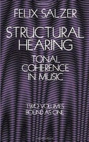 Structural Hearing (Tonal Coherence in Music) by Felix Salzer, 9780486222752