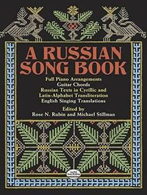A Russian Song Book by Rose N. Rubin, Michael Stillman, 9780486261188