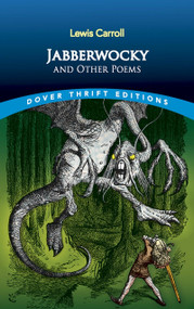 Jabberwocky and Other Poems by Lewis Carroll, 9780486415826
