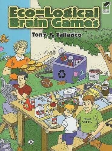 Eco-Logical Brain Games by Tony J. Tallarico, 9780486468402