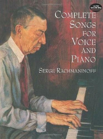 Complete Songs for Voice and Piano by Serge Rachmaninoff, 9780486401959