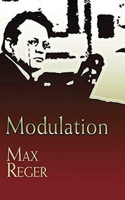 Modulation by Max Reger, 9780486457321