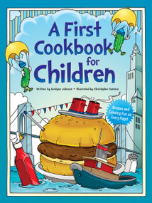 A First Cookbook for Children by Evelyne Johnson, Christopher Santoro, 9780486242750