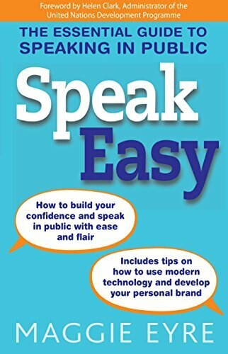 Speak Easy (The essential guide to speaking in public) by Maggie Eyre, Helen Clark, 9781921966859