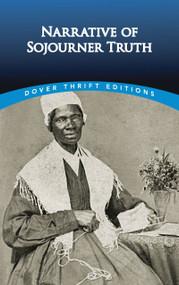 Narrative of Sojourner Truth - 9780486298993 by Sojourner Truth, 9780486298993