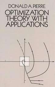 Optimization Theory with Applications by Donald A. Pierre, 9780486652054