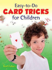 Easy-to-Do Card Tricks for Children by Karl Fulves, 9780486261539