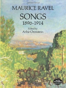 Songs, 1896-1914 by Maurice Ravel, 9780486263540