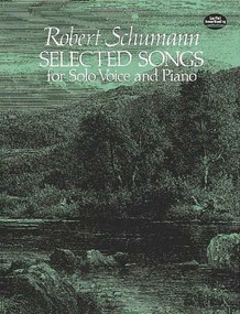 Selected Songs for Solo Voice and Piano by Robert Schumann, 9780486242026