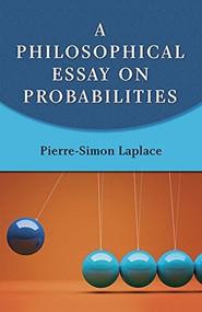 A Philosophical Essay on Probabilities by Pierre-Simon Laplace, 9780486288758