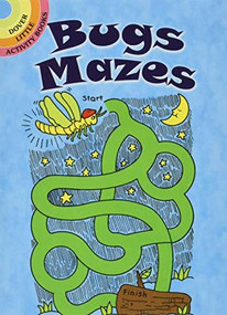 Bugs Mazes (Miniature Edition) by Fran Newman-D'Amico, 9780486421735