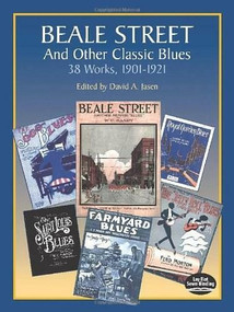 Beale Street and Other Classic Blues by David A. Jasen, 9780486401836