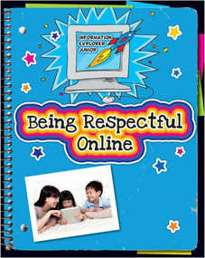 Being Respectful Online - 9781624312632 by Ann Truesdell, Kathleen Petelinsek, 9781624312632
