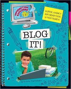 Blog It! - 9781610806565 by Kristin Fontichiaro, 9781610806565
