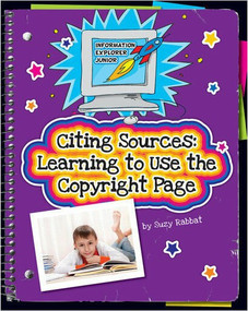 Citing Sources (Learning to Use the Copyright Page) - 9781624310478 by Suzy Rabbat, 9781624310478