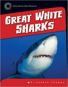 Great White Sharks - 9781624314834 by Elizabeth Thomas, 9781624314834