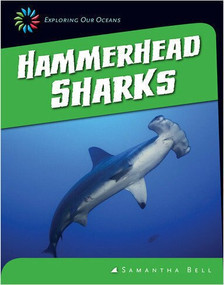 Hammerhead Sharks - 9781624314841 by Samantha Bell, 9781624314841