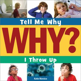 I Throw Up - 9781631880490 by Katie Marsico, 9781631880490