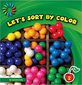 Let's Sort by Color - 9781631376795 by Lauren Coss, 9781631376795