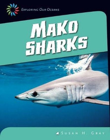 Mako Sharks - 9781624314858 by Susan H. Gray, 9781624314858