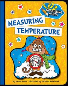 Measuring Temperature - 9781624316753 by Darice Bailer, Kathleen Petelinsek, 9781624316753