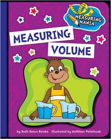 Measuring Volume - 9781624316784 by Beth Bence Reinke, Kathleen Petelinsek, 9781624316784
