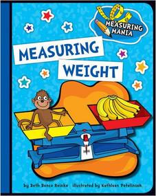 Measuring Weight - 9781624316791 by Beth Bence Reinke, Kathleen Petelinsek, 9781624316791