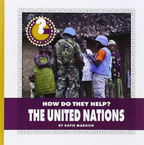 The United Nations - 9781631880759 by Katie Marsico, 9781631880759